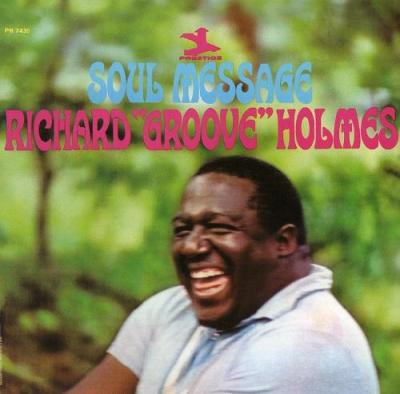 Richard Groove Holmes - Soul Message (1965)