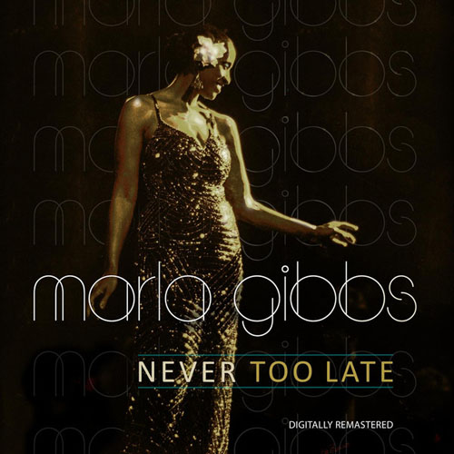 Marla Gibbs - Never Too Late (Remastered) (2014)
