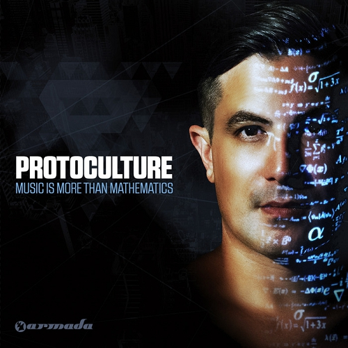 Protoculture - Music Is More Than Mathematics (2014)