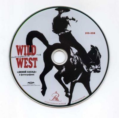 Дикий Запад в фотографиях