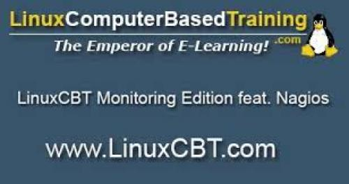LinuxCBT - Monitoring Edition Featuring Nagios
